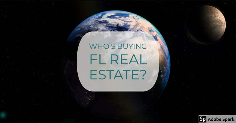 Who's buying FL Real Estate?