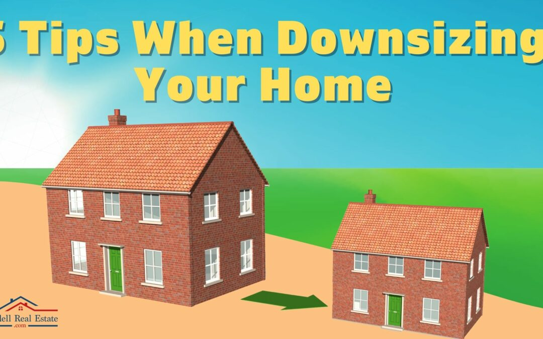 5 Tips When Downsizing Your Home