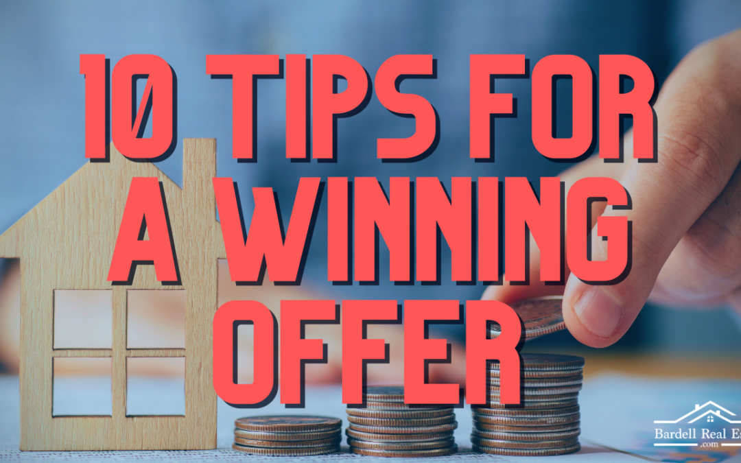10 Tips for a Winning Offer